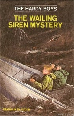 The Hardy Boys #30 - The Wailing Siren Mystery (Vintage)