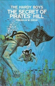 The Hardy Boys #36 - The Secret of Pirates' Hill (Vintage)
