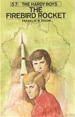 The Hardy Boys #57 - The Firebird Rocket-Red Barn Collections