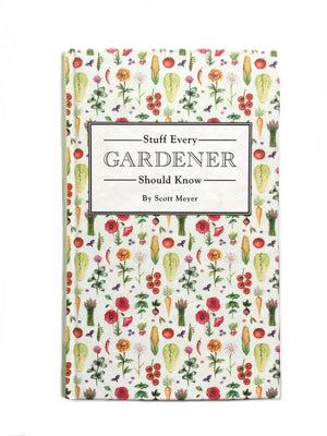 Stuff Every Gardener Should Know-Red Barn Collections