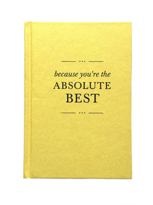 because you're the Absolute Best-Red Barn Collections