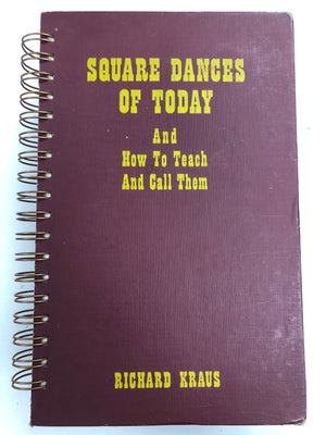 Square Dances of Today And How To Teach And Call Them-Red Barn Collections