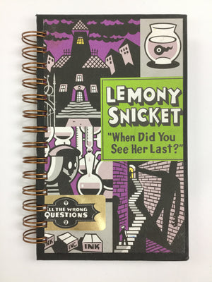 "Lemony Snicket - When Did You See Her Last?""-Red Barn Collections"