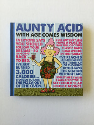 Aunty Acid - With Age Comes Wisdom-Red Barn Collections