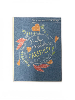 Truly, Madly, Carefully-Red Barn Collections