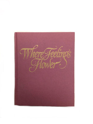 Where Feelings Flower-Red Barn Collections