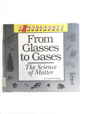 From Glasses to Gasses: The Science of Matter-Red Barn Collections