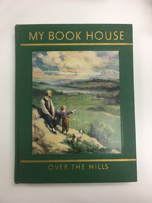 My Book House- Over the Hills-Red Barn Collections