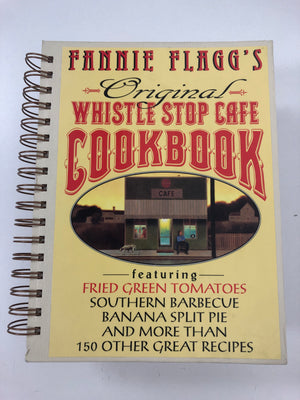 Fannie Flagg's Original Whistle Stop Cafe Cookbook-Red Barn Collections