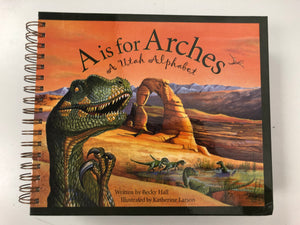 A is for Arches: A Utah Alphabet-Red Barn Collections