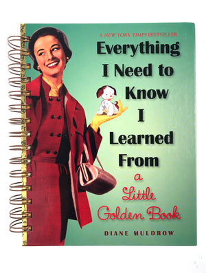 Everything I Need to Know I Learned from a Little Golden Book-Red Barn Collections