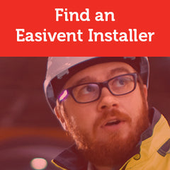 Find a Easivent Installer