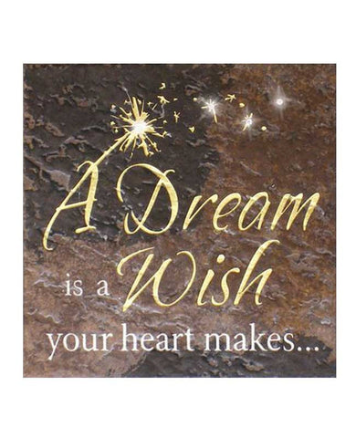 A Dream is a Wish Sign