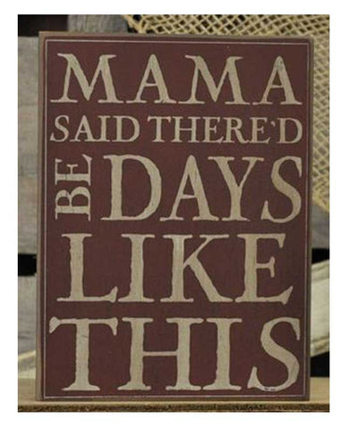 Mama Said Wall Plaque