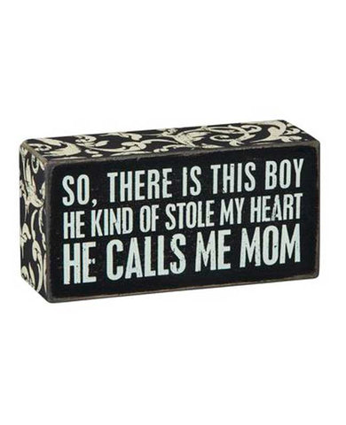 Calls Me Mom Box Sign