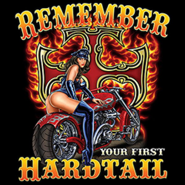 Remember Your First Hardtail Adult Unisex Quality Motorcycle Short or Long Sleeve T Shirt 22995D1