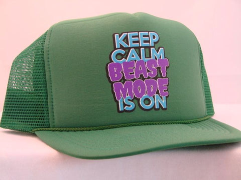 Keep Calm Beast Mode Is On Trucker Cap 16817