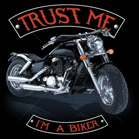 Trust Me Im a Biker Mens Short or Long Sleeve Quality Motorcycle T Shirt 16151