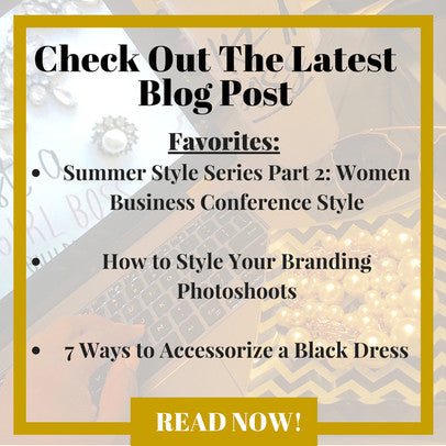 Style Tips & Inspiration for Sophisticated, Chic, & Ambitious Women in Business