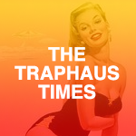 The Traphaus Times