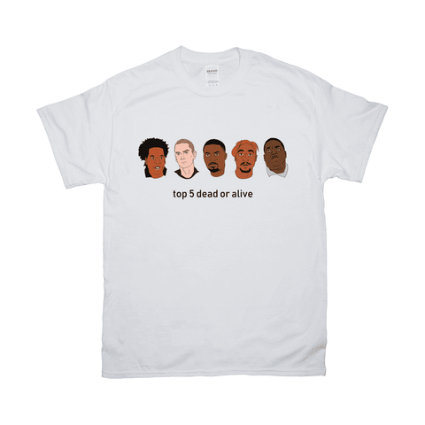 Top 5 Dead Or Alive Rappers Jay-Z Biggie Tupac Eminem Nas UNISEX ADULT TEE T-SHIRT