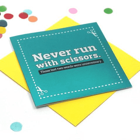 Never Run With Scissors Funny Happy Birthday Card FREE SHIPPING