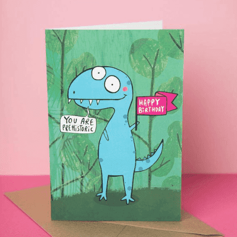 You Are Prehistoric Dinosaur Birthday Card Funny Happy Birthday Card FREE SHIPPING
