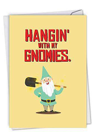 Friendly Garden Gnomes Birthday Card From All Of Us With A Gnome Send Unwelcome Greetings