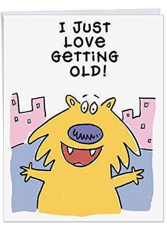 Big Appreciation Birthday Card - Humorous 'Love Gettinggain - Happy Bday Gree Old' - You're Getting Another Year Older Again Card, Funny Birthday Card - Free Shipping