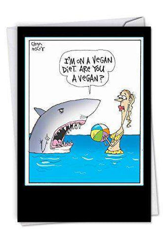 Vegan Shark Hilarious Birthday Greeting Card Featuring A Hungry Fish Unwelcome Greetings