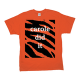 Unisex Carole Baskin Did It Tiger King Orange Tiger Tee T-Shirt