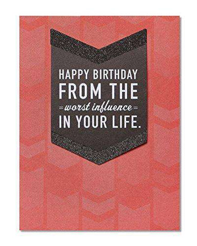 American Greetings Funny Worst Influence Birthday Card - Funny Greeting Cards - Free Shipping