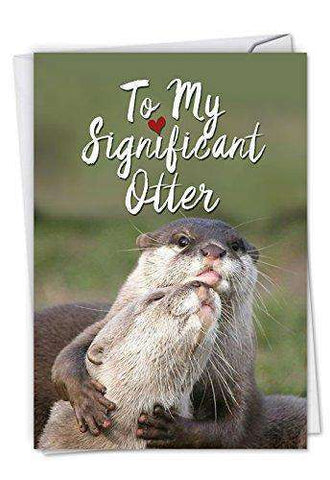 Significant Otters Funny Birthday Greeting Card Featuring Sweet Otter Unwelcome Greetings