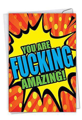 F-king Amazing: Humorous Birthday Card To wish a freakin' great day, Funny Birthday Card - Free Shipping