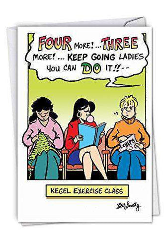 Kegel Exercise Class: Hysterical Birthday Greeting Card, Funny Birthday Card - Free Shipping