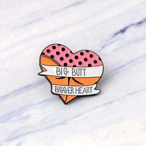 Free Big Butt Bigger Heart Pink Enamel Pin Just Pay Shipping