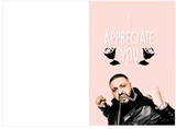 DJ Khaled I Appreciate You Mother's Day Card (PLAYS SOUND)