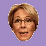 Excited Betsy DeVos Mask - Perfect for Halloween, Costume Party Mask, Masquerades, Parties, Festivals, Concerts - Jumbo Size Waterproof Laminated Mask