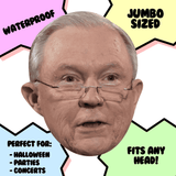 Serious Jeff Sessions Mask - Perfect for Halloween, Costume Party Mask, Masquerades, Parties, Festivals, Concerts - Jumbo Size Waterproof Laminated Mask