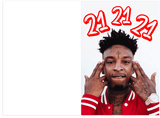 21 Savage 21st Birthday Card (PLAYS SOUND)