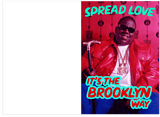 Notorious BIG Juicy Biggie Spread Love Its The Brooklyn Way Valentines Day Card (PLAYS SONG)