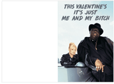 Notorious BIG Biggie Just Me and My Bitch Valentines Day Card (Plays Song)