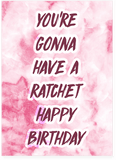 Drake Ratchet Happy Birthday Card (PLAYS SONG)