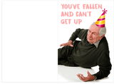 I've Fallen And Cant Get Up Happy Birthday Card (PLAYS SOUND)