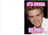 NSYNC Its Gonna Be May Meme Birthday Card (PLAYS SONG)