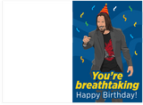 Keanu Reeves You're Breathtaking Happy Birthday Card (PLAYS SOUND)