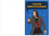 Keanu Reeves You're Breathtaking Open Mouth Card For Bae Valentines Day & Anniversary (PLAYS SOUND)