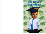 Rick Roll Never Gonna Give You Up Graduation Card (PLAYS ACTUAL SONG)