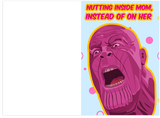 Thanos Avengers Nutting Inside Mom Fathers Day Card (Plays Sound)