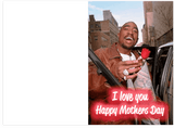 Tupac 2PAC Do For Love Mothers Day Card (Plays Actual Song)